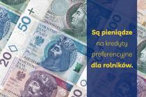 Sa-pieniadze-na-kredyty-preferencyjne-dla-rolnikow