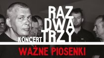 Koncert zespołu Raz Dwa Trzy