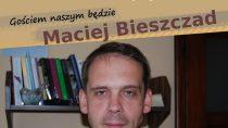 Spotkanie z Maciejem Bieszczadem