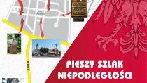 Inauguracja pieszego Szlaku Niepodległościowego
