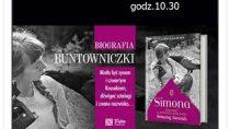 """Dyskusja o książce """"Simona: opowieść o niezwyczajnym życiu Simony Kossak"""""""