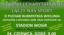 """II Turniej Charytatywny """"Łączy nas sport"""""""