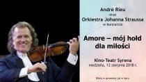 """Amore – mój hołd dla miłości"" – retransmisja koncertu André Rieu"
