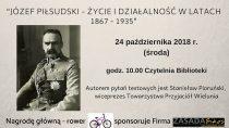"""Konkurs """"Józef Piłsudski – życie i działalność w latach """"1867 – 1935"""""""