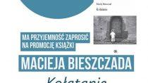 """Promocja książki Macieja Bieszczada – """"Kołatanie"""""""