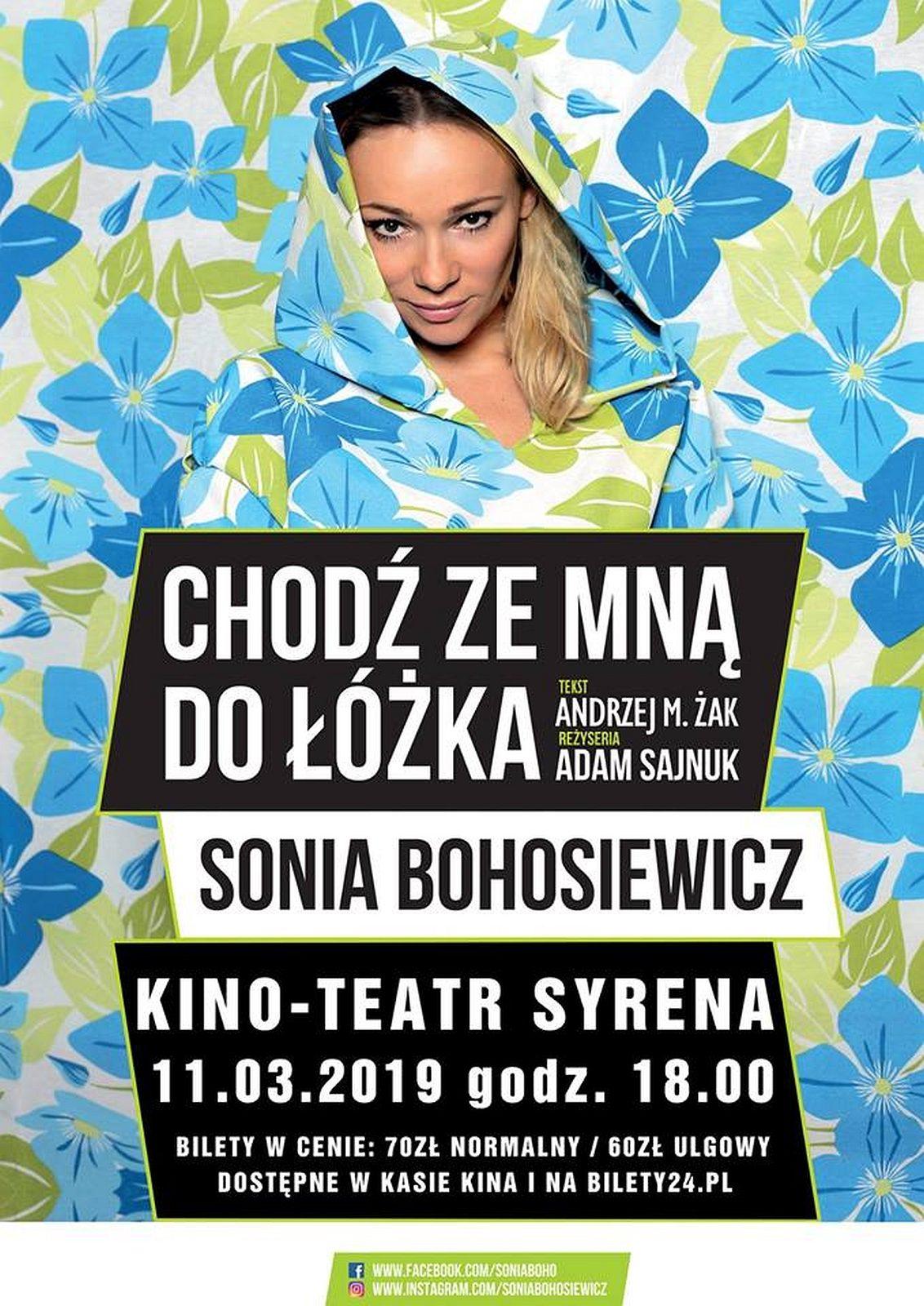 Monodram Soni Bohosiewicz Chodź Ze Mną Do łóżka Kocham