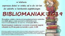 """Konkurs czytelniczy """"Bibliomaniak"""" 2019"""
