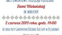 XXI Powiatowy Przegląd Folkloru Ziemi Wieluńskiej im. Marka Dery