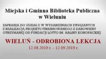 """Wramach projektu """"Wieluń – odrobiona lekcja"""" odbędą się warsztaty historyczne"""
