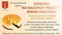 Burmistrz Wielunia Paweł Okrasa ogłasza konkurs nanajlepszy pieczony Sernik Wieluński