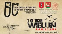 Nauroczystości 80. rocznicy wybuchu II Wojny Światowej wWieluniu przygotowano bogaty program