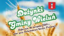 Już wtę niedzielę odbędą się Dożynki Gminy Wieluń 2019