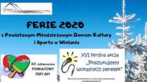 Ferie zimowe zPowiatowym Młodzieżowym Domem Kultury iSportu wWieluniu