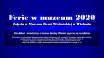 Ferie zimowe zMuzeum Ziemi Wieluńskiej