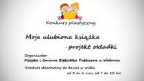 Miejska iGminna Biblioteka Publiczna wWieluniu ogłasza konkurs plastyczny dla dzieci