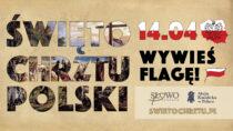 Starostwo Powiatowe zachęca: wywieś flagę naŚwięto Chrztu Polski
