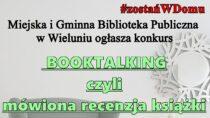 Biblioteka miejska wWieluniu ogłasza konkurs nanajlepszą mówioną recenzję książki