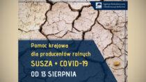 Trwa nabór wniosków owsparcie dla rolników poszkodowanych przezCOVID-19 iubiegłoroczną suszę