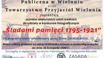"""Konkurs fotograficzny """"Śladami pamięci 1795-1921"""""""