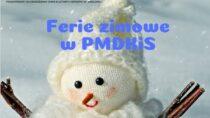 Ferie zimowe wPMDKiS wWieluniu