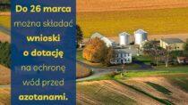 Do26 marca wniosek nawet na100 tys. zł naochronę wód przedazotanami