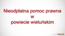 Nieodpłatna pomoc prawna wpowiecie wieluńskim