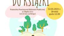 """""""Przysiądź się do książki"""" z Powiatową Biblioteką Publiczną w Wieluniu"""