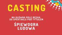 Casting nagłówną rolę męską dospektaklu