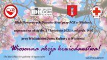 Klub HDK zaprasza nawiosenną akcję krwiodawstwa