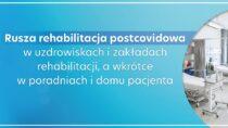 Rusza rehabilitacja postcovidowa wuzdrowiskach, zakładach rehabilitacji, poradniach idomu