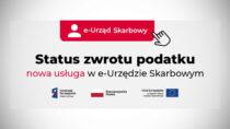 Status zwrotu – nowa usługa we-Urzędzie Skarbowym