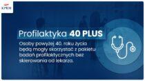Badania profilaktyczne dla każdego Polaka powyżej 40. roku życia