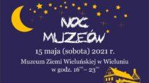 Wsobotę 15 maja Noc Muzeów zMuzeum Ziemi Wieluńskiej