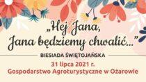 """WOżarowie odbędzie się Biesiada Świętojańska """"Hej Jana, Jana będziemy chwalić…"""""""