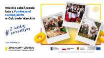 Wielkie zakończenie lata zFunduszami Europejskimi wOstrowie Warckim