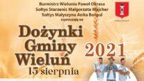 Dożynki Gminy Wieluń 2021 już 15 sierpnia