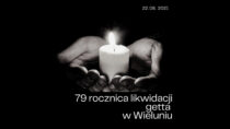 Wielunianie uczczą 79. rocznicę likwidacji wieluńskiego getta