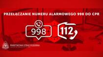 Straż pożarna przełącza nralarmowy 998 na112 doCPR