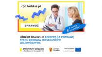 Łódzkie realizuje receptę napoprawę stanu zdrowia mieszkańców województwa