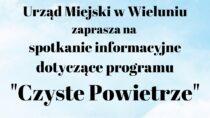 """21 października spotkanie dotyczące programu """"Czyste Powietrze"""""""