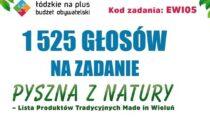 """Projekt """"Pyszna znatury – Lista Produktów Tradycyjnych Made in Wieluń"""" uzyskał 1525 głosów"""