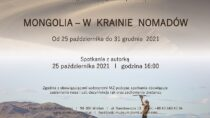 """Wernisaż wystawy """"Mongolia – w krainie nomadów"""""""